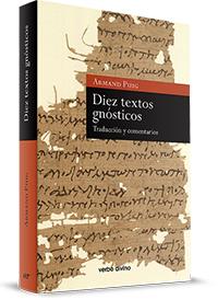 Diez Textos Gnósticos. Introducción, traducción y comentario (18-04-219) (1058)