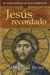 """Jesús Recordado"". Las tesis de James D. G. Dunn (25-04-2019) (1060)"