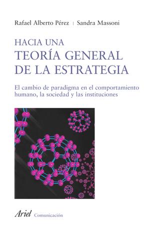 """""""Hacia una teoría general de la estrategia"""""""