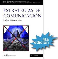 """""""Estrategias de Comunicación"""" seleccionado entre los 32 libros que más han influido en el pensamiento académico de la comunicación en Iberoamérica."""