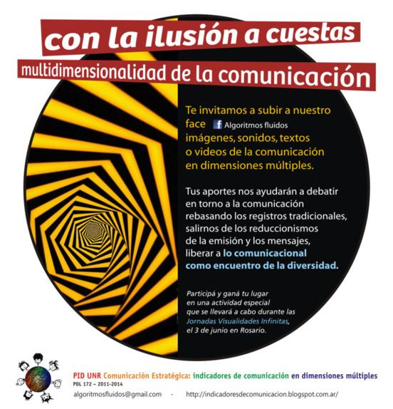 Con  la ilusión a cuestas, comunicación en dimensiones múltiples