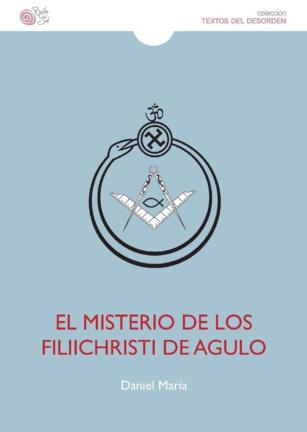 El misterio de los filiichristi de Agulo