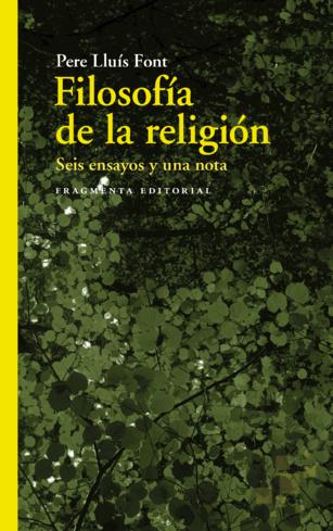 Filosofía de la religión. Seis ensayos y una nota