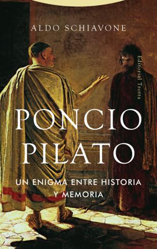Poncio Pilato. Un enigma entre historia y memoria
