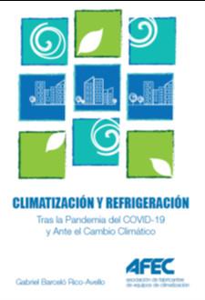 Climatización y refrigeración. Tras la pandemia del covid-19 y ante el cambio climático