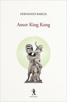 """Presentación del poemario """"Amor King Kong"""", de Fernando Barcia en Madrid"""