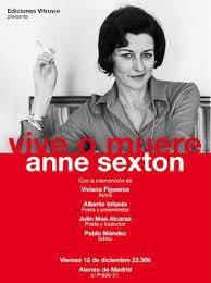 Autorretrato y 'Vive o muere', de Anne Sexton