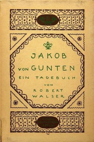 "Lecturas sobre el presente (IV): ""Jakob Von Gunten"", de Robert Walser"