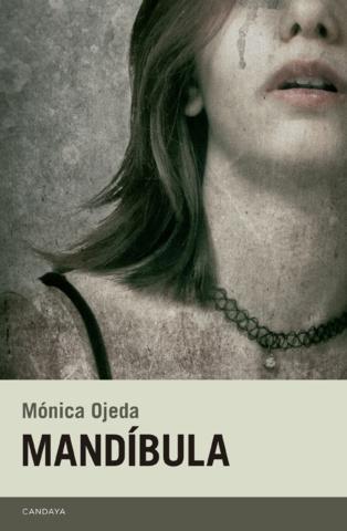 """La indefensión: el mundo perturbador de """"Mandíbula"""", de Mónica Ojeda"""