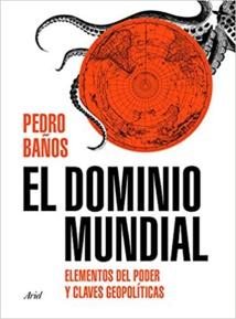 Portada del nuevo libro de Pedro Baños. Ariel Editorial.