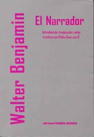 Cuentoscopia 6. El narrador y Walter Benjamin