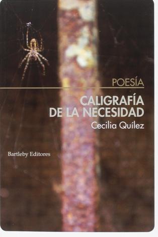 """Atípica y osada """"Caligrafía de la necesidad"""" , de Cecilia Quílez"""