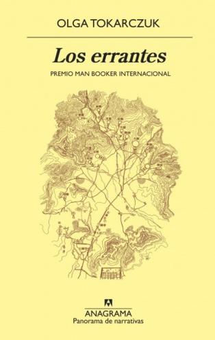 """Narraciones simultáneas y superpuestas en """"Los errantes"""", de Olga Tokarczuk"""