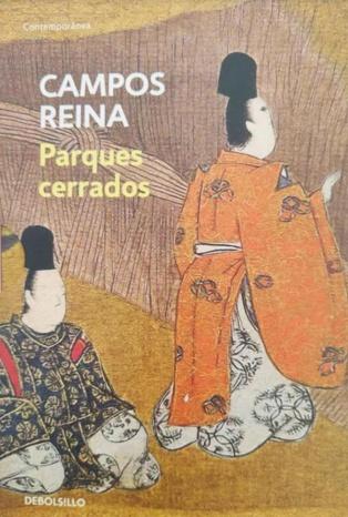 """Espacios míticos en los """"Parques cerrados"""" de Juan Campos Reina"""