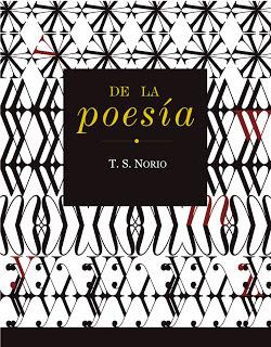 """Lecturas laterales: """"De la poesía"""", de T. S. Norio"""