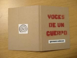 """""""Voces de un cuerpo"""", de Giovanni Collazos, en la Cartonera del escorpión azul"""
