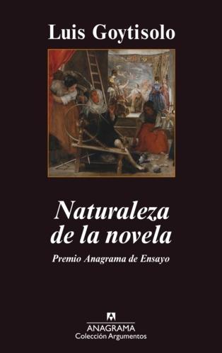 """""""Naturaleza de la novela"""" para no iniciados, de Luis Goytisolo"""