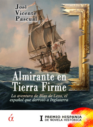 La aventura de Blas de Lezo, el español que venció a Inglaterra