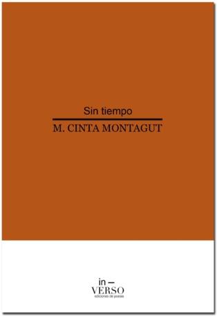 """Deseo de vivir un presente continuo en """"Sin tiempo"""", de María Cinta Montagut"""