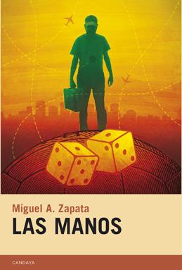 """Retrato social y humor en """"Las manos"""", de Miguel Ángel Zapata"""
