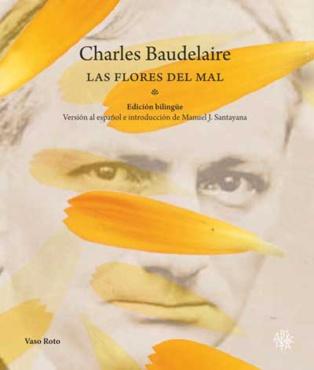 Nueva edición de 'Las flores del mal', de Charles Baudelaire