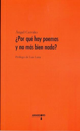 """Sobre """"¿Por qué hay poemas y no más bien nada?"""", de Ángel Cerviño"""