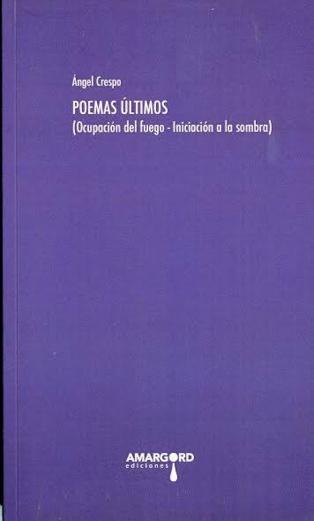 El fuego en los 'Poemas últimos' de Ángel Crespo