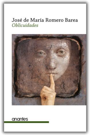 Una novela protagonizada por la escritura: 'Oblicuidades', de Romero Barea
