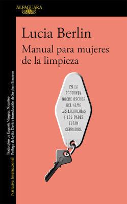"""Crear nuestra propia verdad: """"Manual para mujeres de la limpieza"""", de Lucia Berlin"""