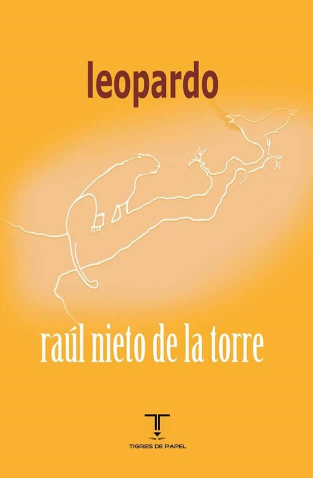 "Tigres de Papel publica ""Leopardo"", de Raúl Nieto de la Torre"
