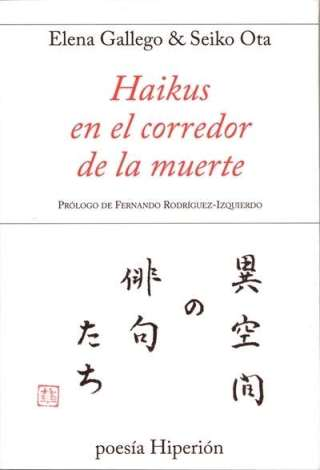 """Condenados a la pena capital escriben """"Haikus en el corredor de la muerte"""""""