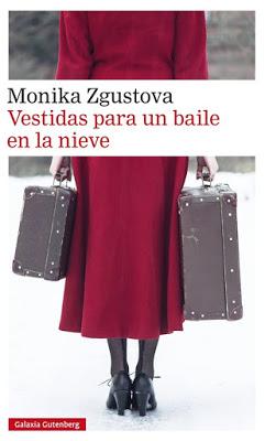 "Estremecedor ""Vestidas para un baile en la nieve"", de Monika Zgustova"