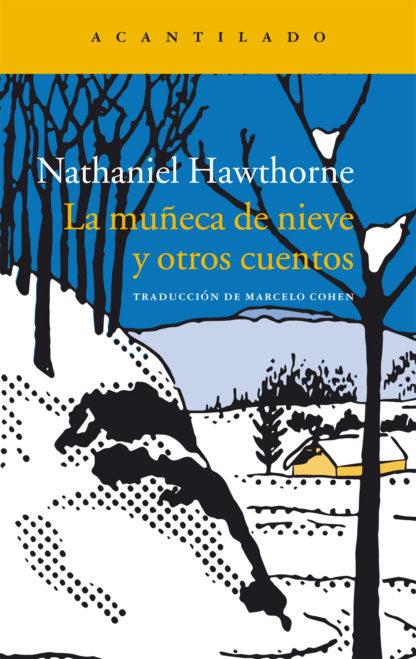 Cuentoscopia 4. No tan rancio Nathaniel Hawthorne