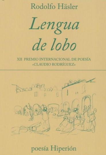 "Rodolfo Hasler expresa su infancia con ""Lengua de lobo"""