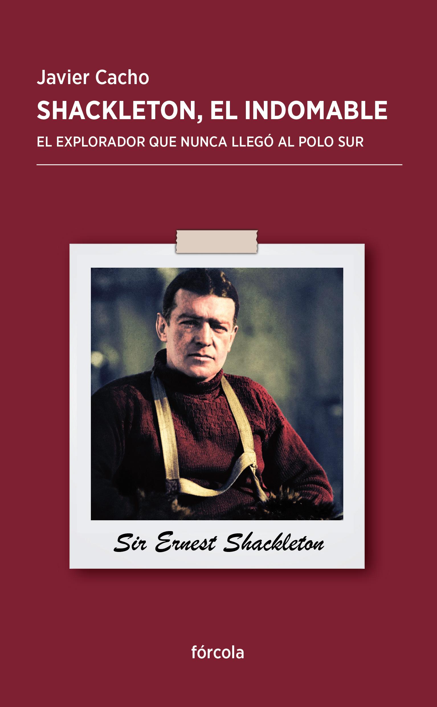 """Javier Cacho: """"Hoy más que nunca necesitamos el ejemplo de Shackleton"""""""