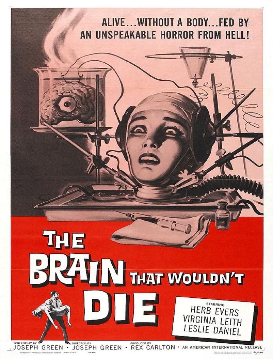 """Póster de la película """"The Brain That Wouldn't Die"""" (1962), en la que un científico loco experimenta con partes humanas, manteniéndolas con vida con independencia del resto del cuerpo. Imagen: Reynold Brown. Fuente: Wikipedia."""