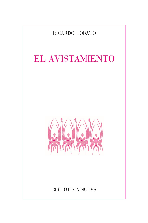 """De la violencia lírica: """"El Avistamiento"""", de Ricardo Lobato"""