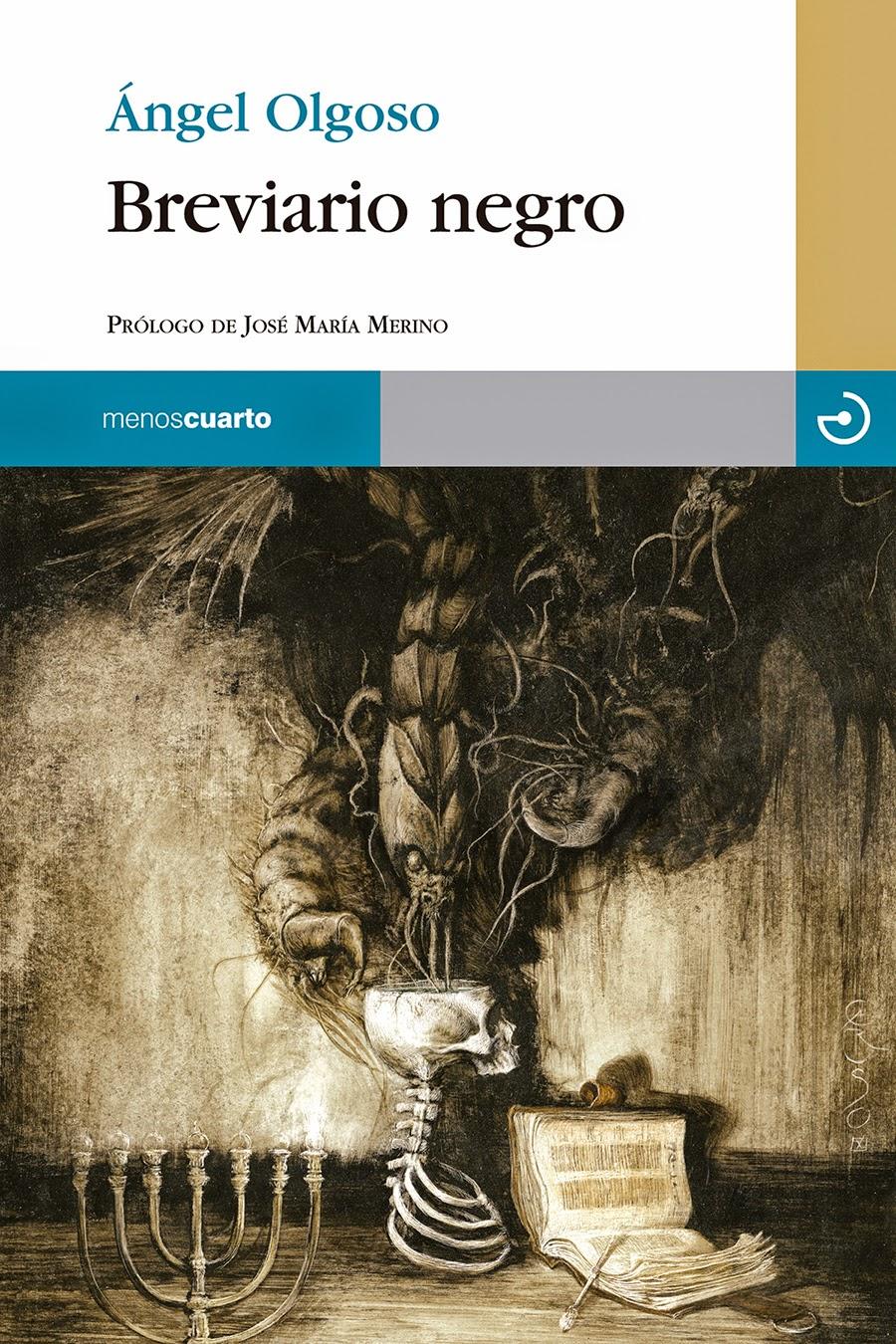 """Porque la vida no basta:  Angel Olgoso publica """"Breviario Negro"""""""