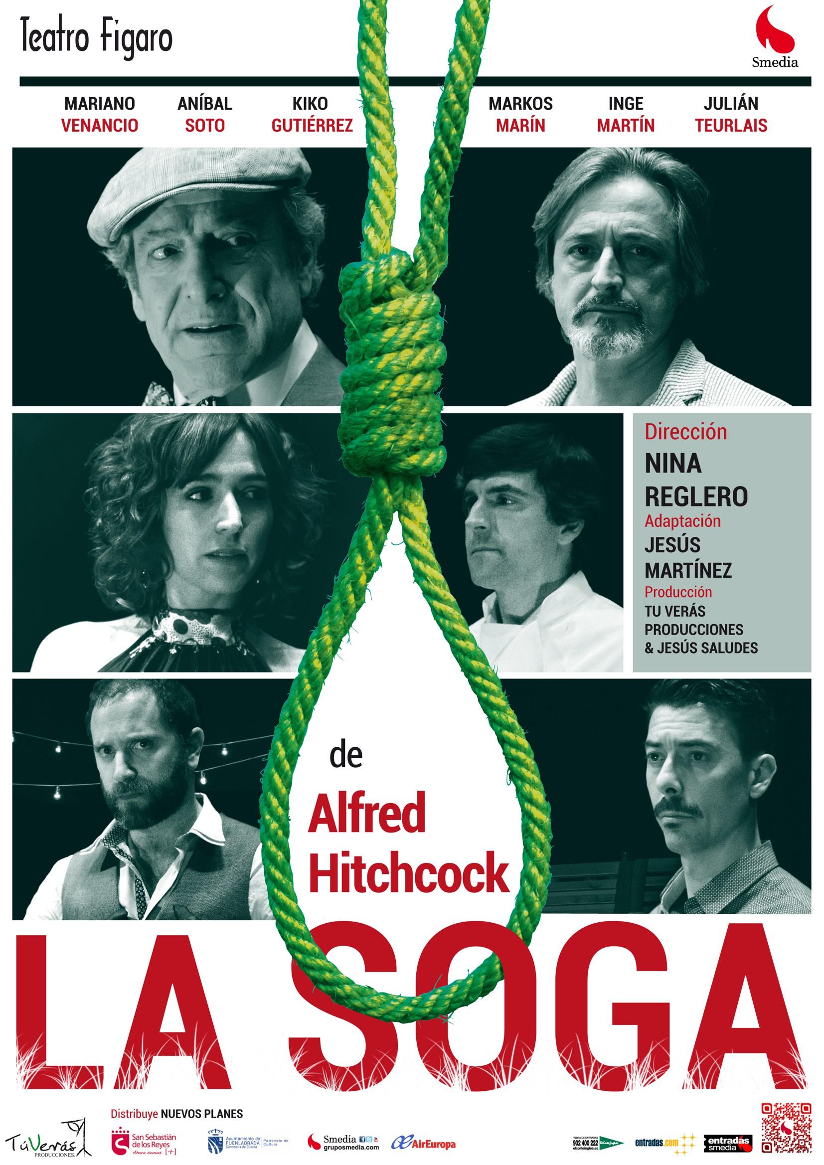"Cartelera de ""La soga"". Fuente: Grupo Smedia."