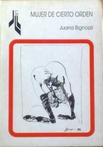 Juana Bignozzi escribió en España sin que 'nadie' lo supiera