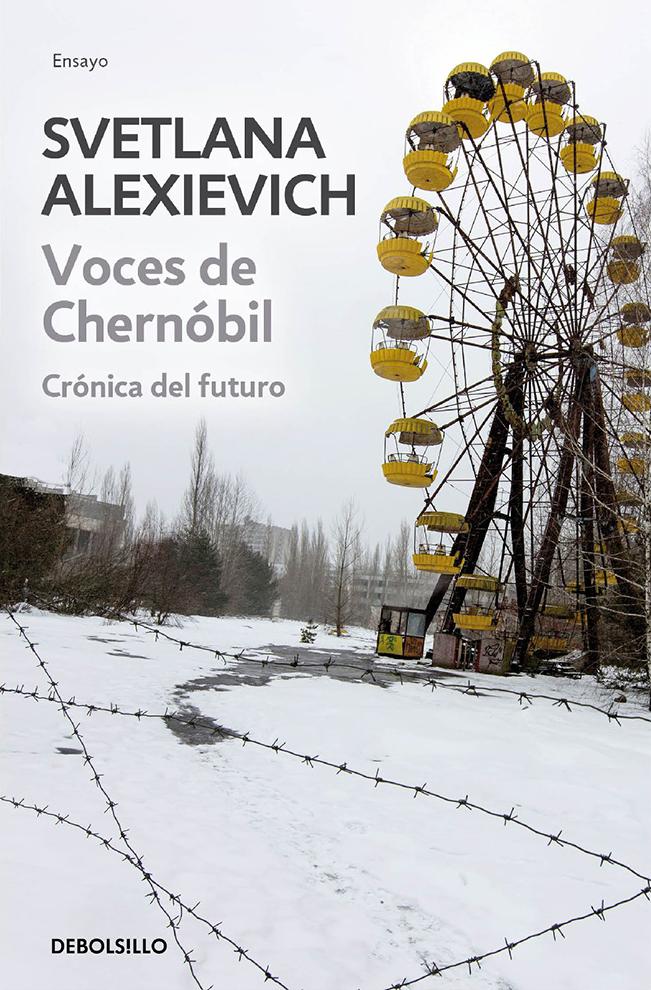 Inolvidables 'Voces de Chernóbil',  de la premio Nobel Svetlana Alexievich