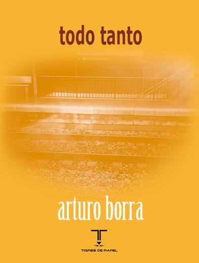 """Confianza en los resquicios: """"todo tanto"""", de Arturo Borra"""