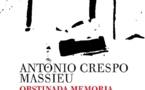 """La confluencia por el todo: """"Obstinada memoria"""", de Antonio Crespo Massieu"""