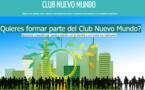 Club Nuevo Mundo para los nuevos tiempos: ¿te animas?