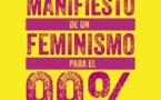 """Un discernimiento necesario: """"Manifiesto de un feminismo para el 99%"""""""