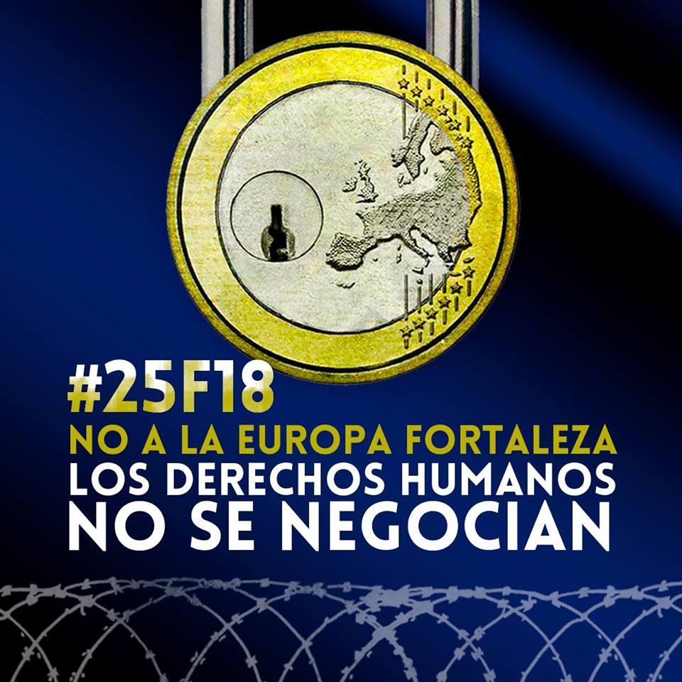 Marchamos 25 F: No la la Europa Fortaleza. Con los Derechos Humanos no se negocia