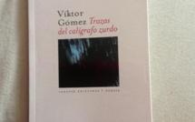 Novedad: TRAZAS DEL CALÍGRAFO ZURDO, de Víktor Gómez (Varasek Ediciones, junio 2013)